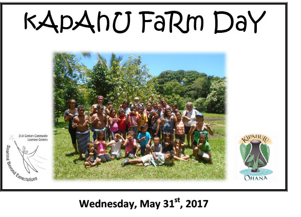Kapahu Farm Day for Keiki May 31
