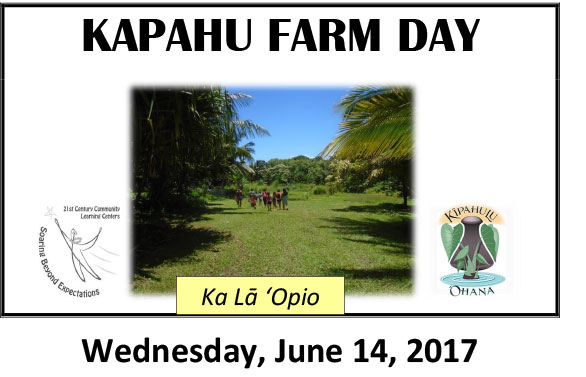 Kapahu Farm Day June 14