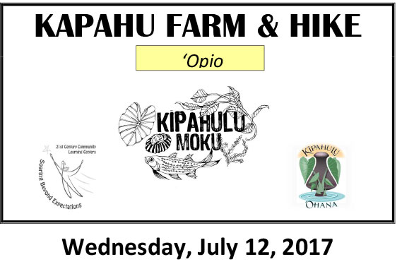 Kapahu Farm Day for 'Opio July 12