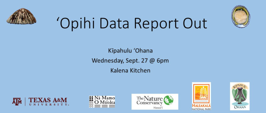 'Opihi Rest Area – Data Report Out – Sept 27