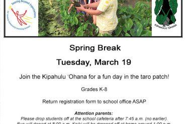 Spring Break Kapahu Farm Day – Hana 21st Century Program