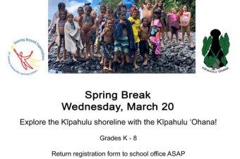 Spring Break Kipahulu Makai Day – Hana 21st Century Program