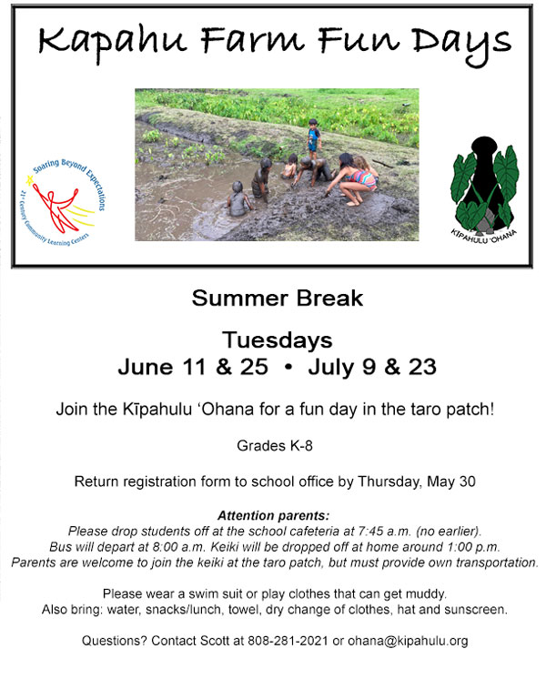 Summer Break – Kapahu Farm Days